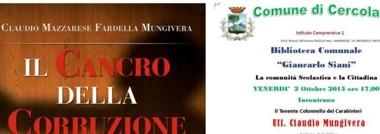 """Colonnello Mungivera presenta """"Il cancro della corruzione"""", domani in biblioteca"""