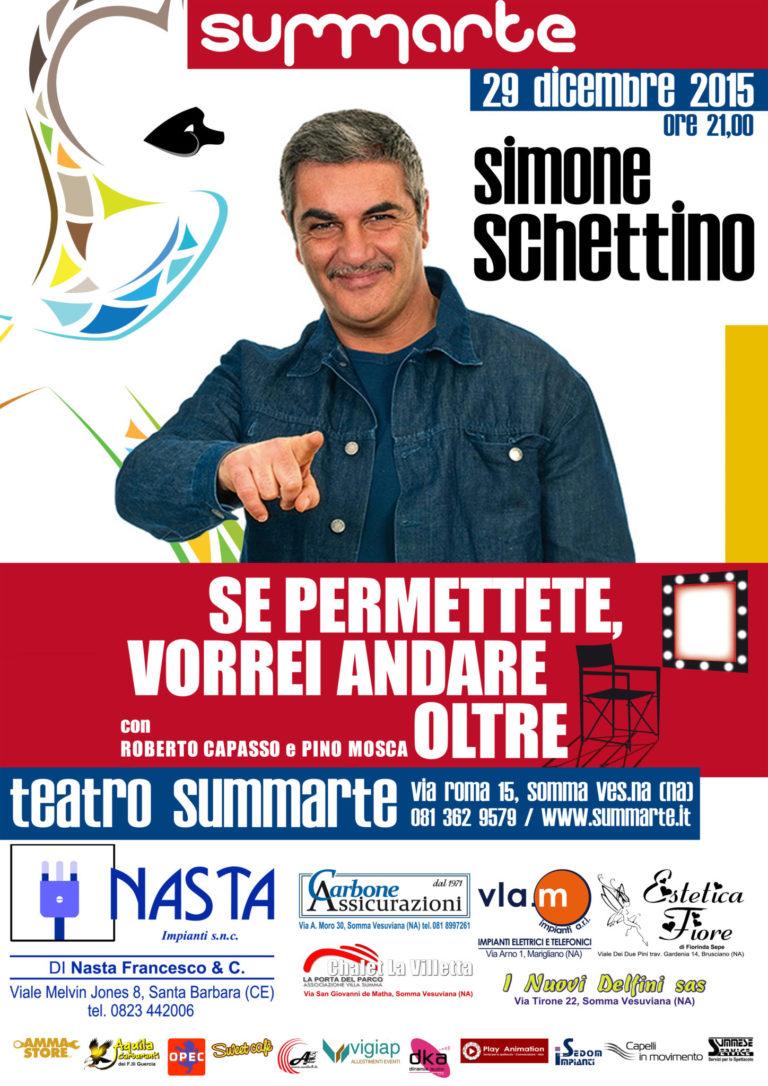 Al Summarte il 29 dicembre in scena Simone Schettino