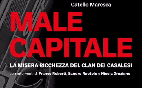 Male capitale, libro di Catello Maresca