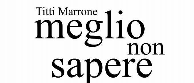 """Somma. """"Meglio non sapere"""", il libro di Titti Marrone, al Summarte"""