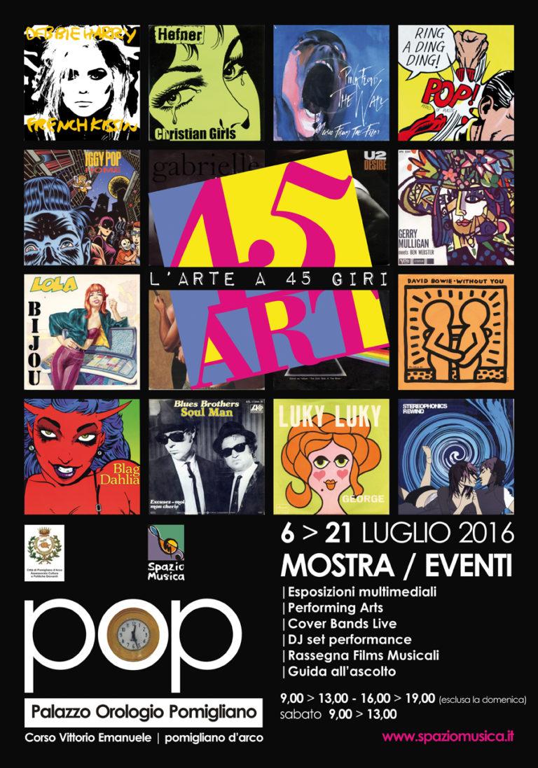 """45ART """"l'Arte a 45 giri"""", mostra – evento fino al 21 luglio"""