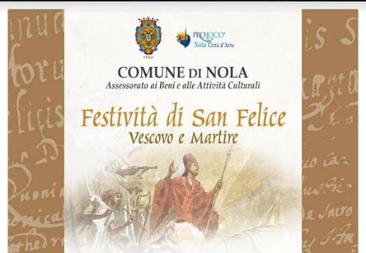 Festività in onore di San Felice a Nola, ecco il programma completo