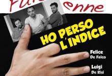 """Auditorium di Saviano, FUITEVENNE in scena con """"HO PERSO L'INDICE"""""""