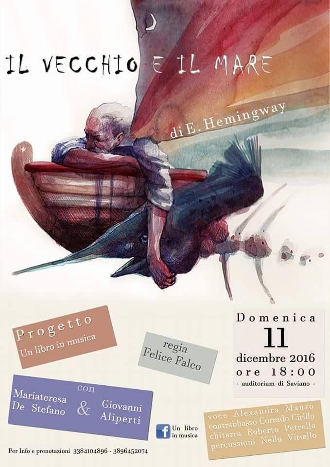"""Un libro in musica: all'auditorium di Saviano """"Il vecchio e il mare"""" di H. Hemingway"""