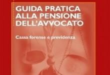 Guida pratica alla pensione dell'avvocato, il libro di Salvatore Esposito