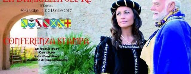 """Il 28 si presenta la """"Damigella del re"""", rievocazione storica di Roccarainola"""