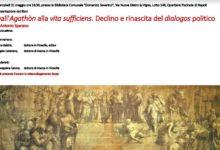Dall'Agathòn alla vita sufficiens, si presenta oggi il libro di Antonio Sparano