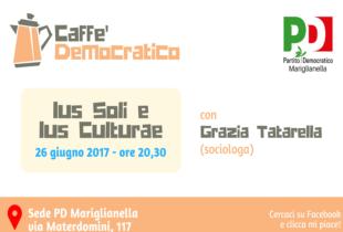 Mariglianella, il PD discute di Cittadinanza, Ius Soli e IusCulturae