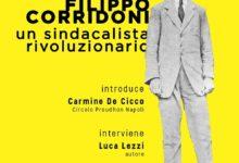 Filippo Corridoni, il sindacalista rivoluzionario, presentazione del libro di Luca Lezzi