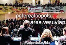 Area vesuviana e agro nolano accettano la sfida! Potere al popolo!