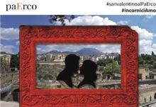 San Valentino #incorniciAmoal Parco Archeologico di Ercolano. Ticket per 2