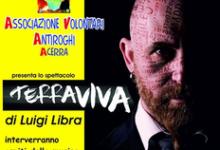 """""""Acerra non è solo terra dei fuochi, ma è anche Terra Viva"""", spettacolo in scena il 19 aprile"""