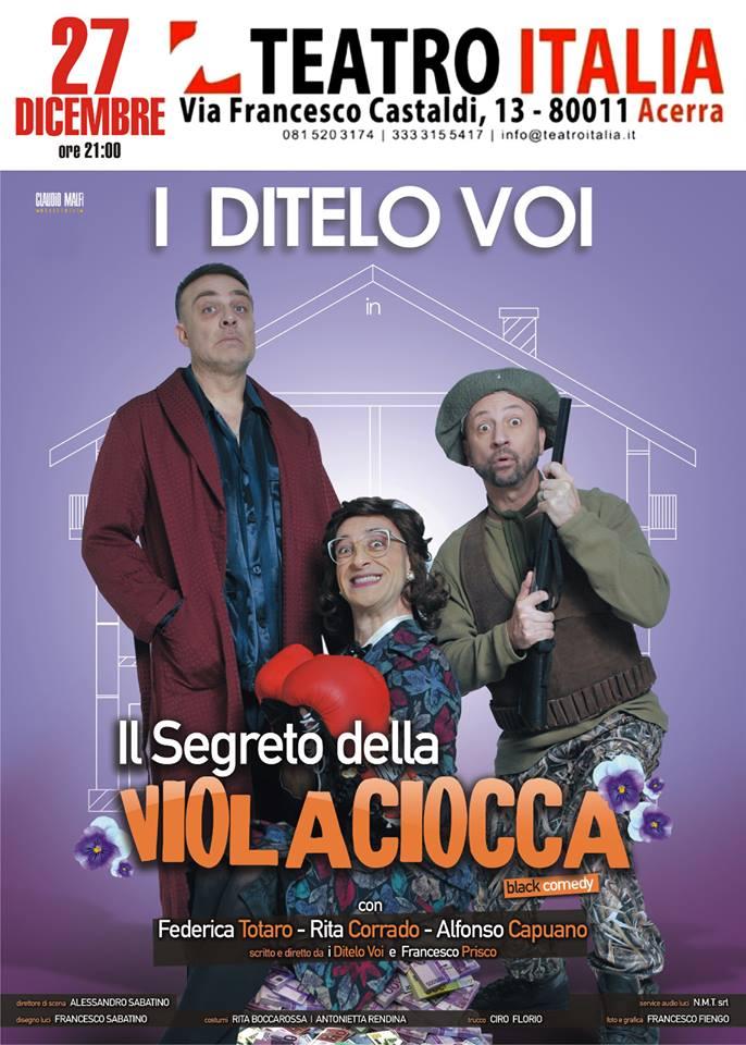 """Acerra, Teatro Italia, 'I ditelo voi' in scena con """"Il segreto della violaciocca"""""""