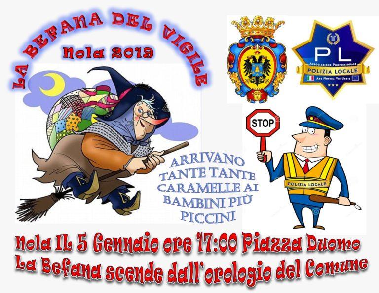 Nola, arriva la Befana del Vigile: domani alle 17:00 in piazza Duomo