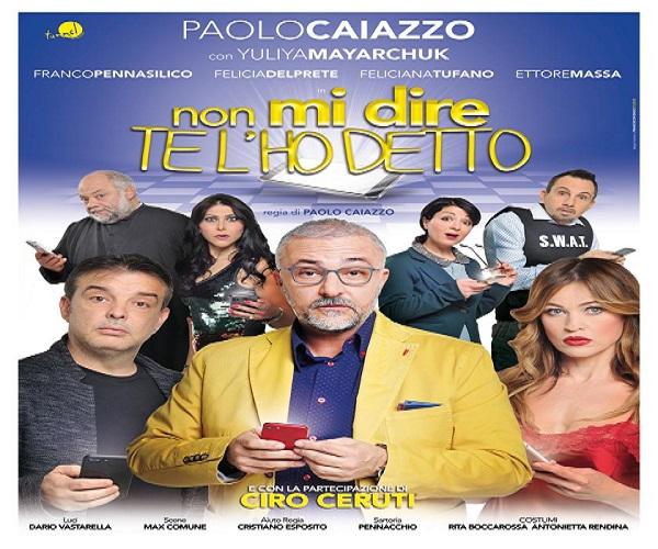 """Al teatro Augusteo Paolo Caiazzo con """"Non mi dire te l'ho detto"""""""