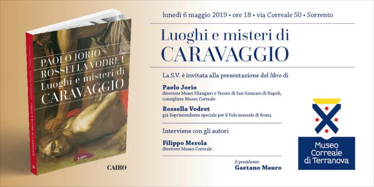 """Al museo Correale di Sorrento il libro: """"Luoghi e misteri di Caravaggio"""""""