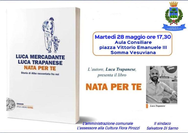 """Somma. Presentazione del libro """"Nata per te"""" di Luca Trapanese"""