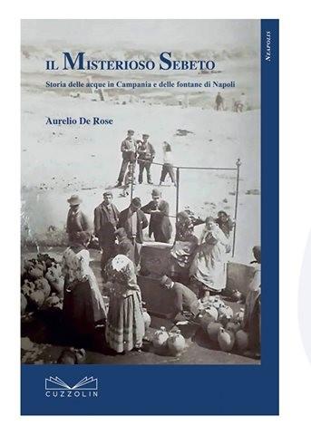 """Giovedì la presentazione del libro: """"Il misterioso Sebeto"""""""