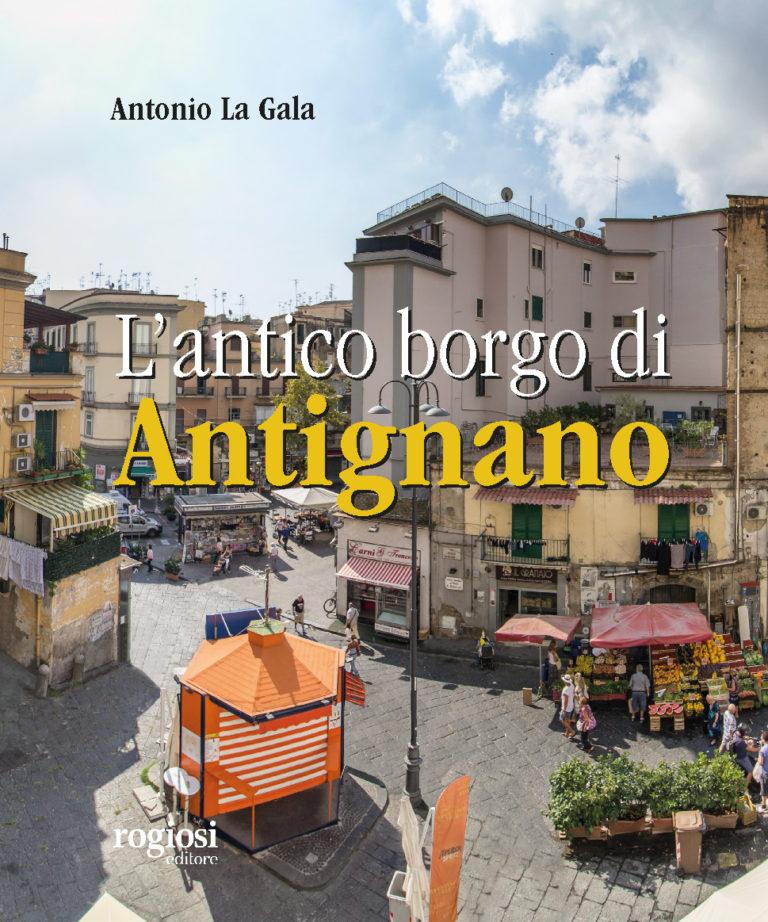 """Libri, domani al Vomero la presentazione: """"L'antico borgo di Antignano"""""""