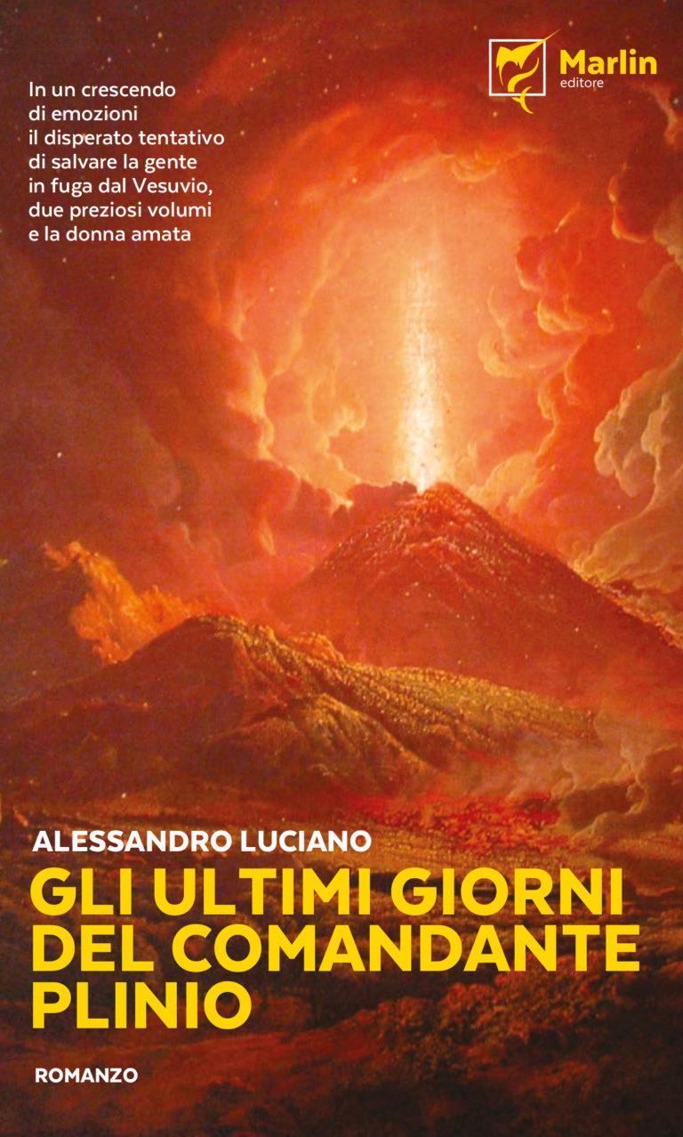 L'eruzione del Vesuvio raccontata da Plinio nel libro di Alessando Luciano