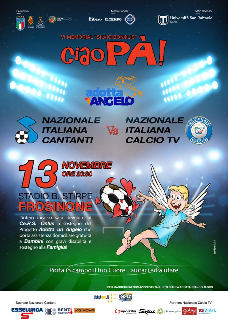Ciao Pà VI° Memorial Silvio Bonolis, mercoledì 13 nazionale cantanti vs. nazionale tv