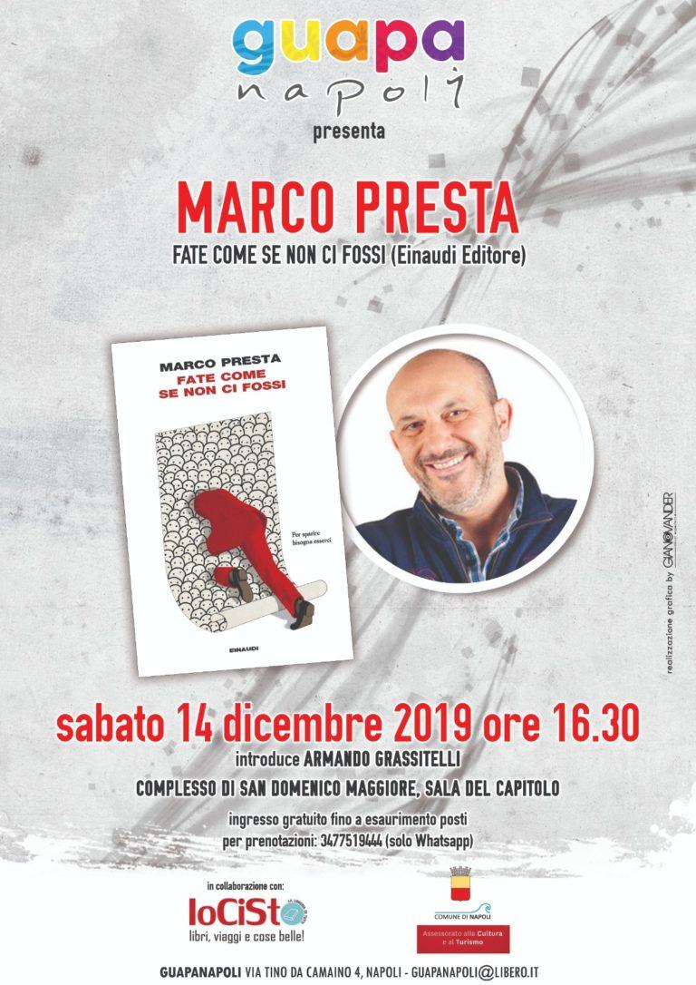 """""""Fate come se non ci fossi"""", l'ultimo libro di Marco Presta"""