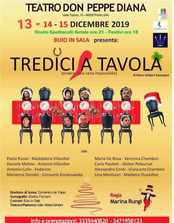 """""""Tredici a tavola"""" in scena al teatro don Peppe Diana di Portici"""