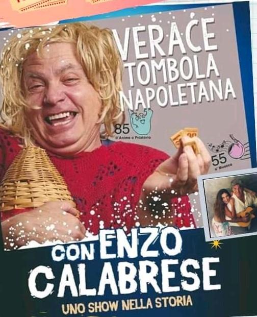 """""""Verace Tombolata napoletana"""" , l'ultima tappa del tour di Calabrese"""