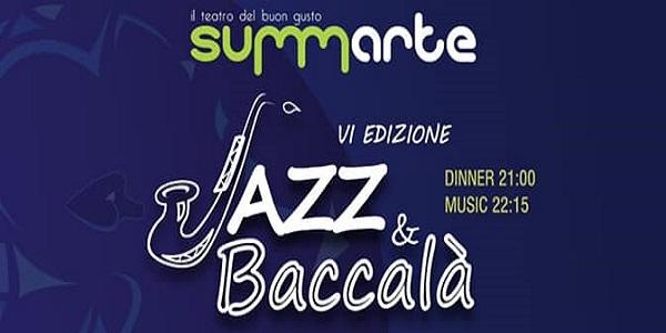 "Al Summarte la seconda parte del ""Jazz&Baccalà"""