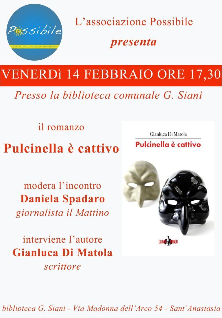 """S.Anastasia. """"Pulcinella è cattivo"""", l'ultimo romanzo di Gianluca Di Matola"""