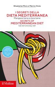 Copertina Libro I segreti della Dieta Mediterranea