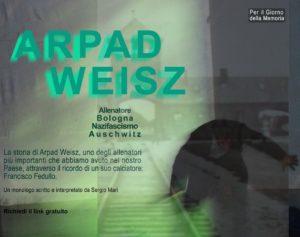 "locandina Francisco Fedullo racconta la storia di Arpad Weisz"""